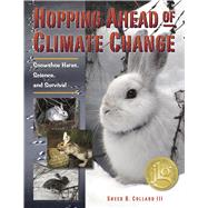 Hopping Ahead of Climate Change by Collard, Sneed B., 9780984446087