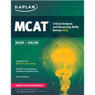 Kaplan MCAT Critical Analysis and Reasoning Skills Review by Kaplan, 9781618656087