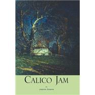 Calico Jam by Greene, Joanne, 9781413476088