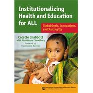 Institutionalizing Health and Education for All by Chabbott, Colette; Chowdhury, Mushtaque (CON); Ramirez, Francisco, 9780807756089