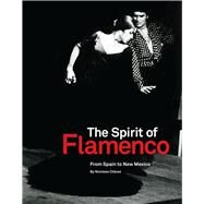 The Spirit of Flamenco by Chavez, Nicolasa, 9780890136089