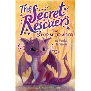 The Storm Dragon by Harrison, Paula; Williams, Sophy, 9781481476089