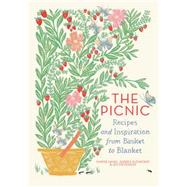 The Picnic: Recipes and Inspiration from Basket to Blanket by Hanel, Marnie; Slonecker, Andrea; Stevenson, Jen, 9781579656089