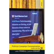 Political Campaign Communication: Inside and Out by Powell; Larry, 9780205006090