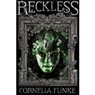 Reckless by Funke, Cornelia, 9780316056090