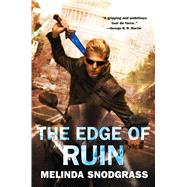 The Edge of Ruin by Snodgrass, Melinda, 9780765376091