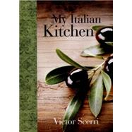 My Italian Kitchen by Scerri, Victor, 9781742576091