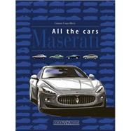 Maserati All the Cars by Cancellieri, Gianni; Leonello, Michele, 9788879116091