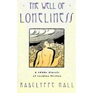 Well of Loneliness : A 1920s Classic of Lesbian Fiction by HALL, RADCLYFFE, 9780385416092