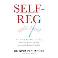 Self-reg by Shanker, Stuart, 9781594206092
