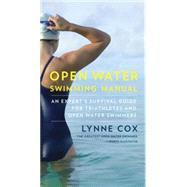 Open Water Swimming Manual by COX, LYNNE, 9780345806093