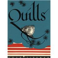 Quills by Tireman, Loyd; Yrisarri, Evelyn (ADP); Douglass, Ralph, 9780826356093