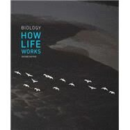 Biology: How Life Works by Morris, James; Hartl, Daniel; Knoll, Andrew; Lue, Robert; Michael, Melissa; Berry, Andrew; Biewener, Andrew; Farrell, Brian; Holbrook, N. Michele, 9781464126093