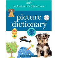 The American Heritage Picture Dictionary by American Heritage Publishing Company; Swanson, Maggie, 9780544336094