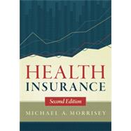 Health Insurance by Morrisey, Michael A., 9781567936094
