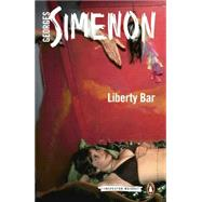 Liberty Bar by Simenon, Georges; Whiteside, Shaun, 9780141396095