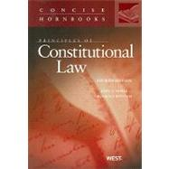 Principles of Constitutional Law, 4th by Nowak, John E.; Rotunda, Ronald D., 9780314266095