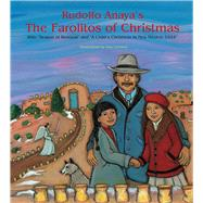 Rudolfo Anaya's the Farolitos of Christmas by Anaya, Rudolfo A.; Cordova, Amy, 9780890136096