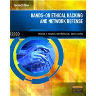 Hands-On Ethical Hacking and Network Defense by Simpson, Michael T.; Backman, Kent; Corley, James, 9781435486096