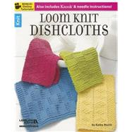 Loom Knit Dishcloths by Norris, Kathy, 9781464716096