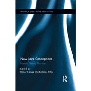 New Jazz Conceptions: History, Theory, Practice by Fagge; Roger, 9781848936096