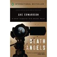 Death Angels by Edwardson, Ake (Author); Schubert, Ken (Translator), 9780143116097