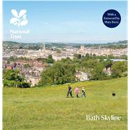 Bath Skyline by Berry, Mary; Dixon, Robin; Feldman, Amy; Goode, David; Papworth, Martin, 9781843596097