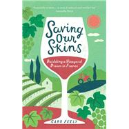 Saving Our Skins by Feely, Caro, 9781849536097
