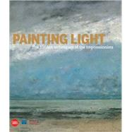 Painting Light : The Hidden Techniques of the Impressionists by SCHAEFER, IRISVON SAINT-GEORGE, CAROLINE, 9788861306097