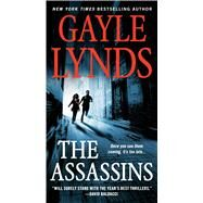 The Assassins by Lynds, Gayle, 9780312946098
