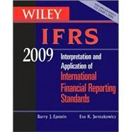 Wiley IFRS 2009: Interpretation and Application of International Accounting and Financial Reporting Standards 2009 by Barry J. Epstein (Checkers, Simon & Rosner, Chicago); Eva K. Jermakowicz (Tennessee State University), 9780470286098