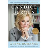 A Fine Romance by Bergen, Candice, 9781476746098