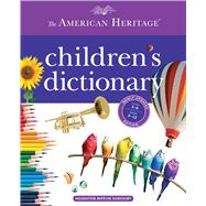 The American Heritage Children's Dictionary by American Heritage Publishing Company, 9780544336100