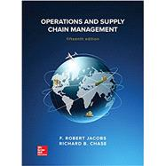 Operations and Supply Chain Management by Jacobs, F. Robert; Chase, Richard, 9781259666100