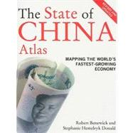 The State of China Atlas by Benewick, Robert, 9780520256101