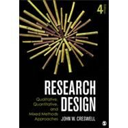 Research Design: Qualitative, Quantitative, and Mixed Methods Approaches by Creswell, John W., 9781452226101