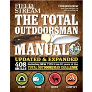 The Total Outdoorsman Manual (10th Anniversary Edition) by Nickens, T. Edward, 9781616286101