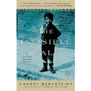 The Invisible Wall by BERNSTEIN, HARRY, 9780345496102