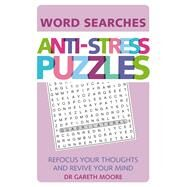 Anti-Stress Word Searches by Moore, Gareth, Dr., 9781782436102