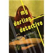 My Darling Detective by Norman, Howard, 9780544236103