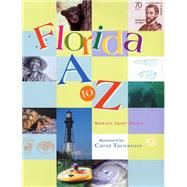 Florida a to Z by Judson, Susan Ryan; Tornatore, Carol, 9781561646104
