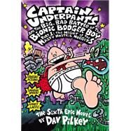 Captain Underpants and the Big, Bad Battle of the Bionic Booger Boy Part 1: The Night of the Nasty Nostril Nuggets; night Of The Nasty Nostril
