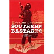 Southern Bastards 3 by Aaron, Jason; Latour, Jason; Brunner, Chris; Latour, Jason (CON), 9781632156105
