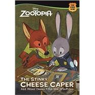 The Stinky Cheese Caper (And Other Cases from the ZPD Files) (Disney Zootopia) by TRINE, GREGLOFTIS, CORY, 9780736436106