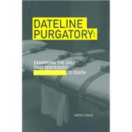 Dateline by Cruz, Kathy; Brown, Joyce Ann, 9780875656106
