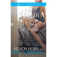Hittin' It Out the Park by Hobbs, Allison; Miller, Karen E. Quinones, 9781593096106