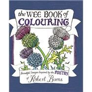 The Wee Book of Colouring by Four, Melissa, 9780752266107