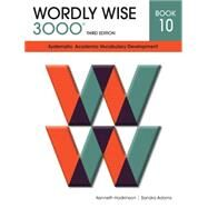 Wordly Wise 3000 Student Book (Grade 10) by Hodkinson, Kenneth; Adams, Sandra, 9780838876107