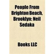 People from Brighton Beach, Brooklyn : Neil Sedaka by , 9781156326107