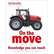 On the Move by Dorling Kindersley, Inc., 9781465436108
